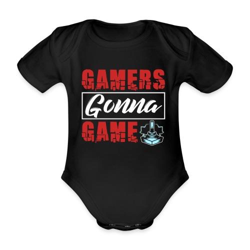 Gamers Gonna Game - Baby Bio-Kurzarm-Body