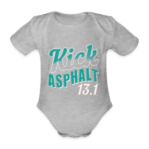 Kick Asphalt 13.1 | Half Marathon - Baby Bio-Kurzarm-Body