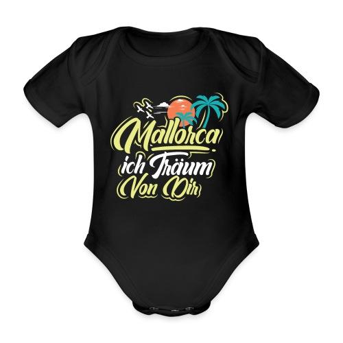 Mallorca - ich träum von dir! - Baby Bio-Kurzarm-Body