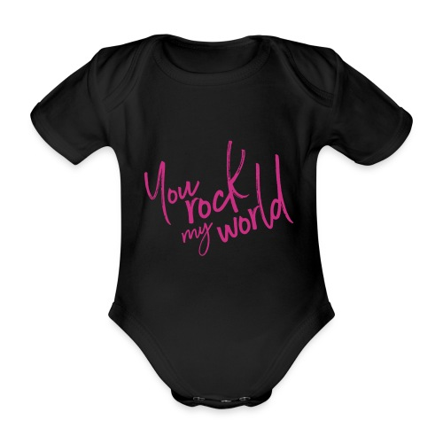 You rock my world - Body Bébé bio manches courtes