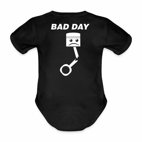 Bad Day - Baby Bio-Kurzarm-Body