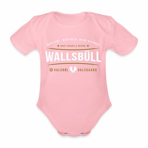 Wallsbüll - mein Dorf, mein Wald, meine Wikinger - Baby Bio-Kurzarm-Body