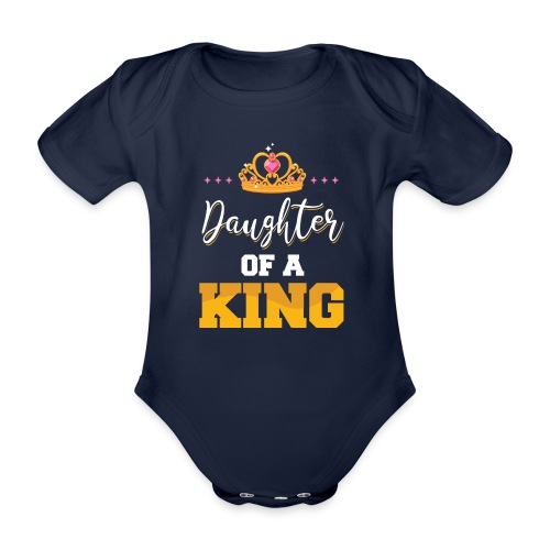 Daughter of a King Vater Tochter Partnerlook - Baby Bio-Kurzarm-Body
