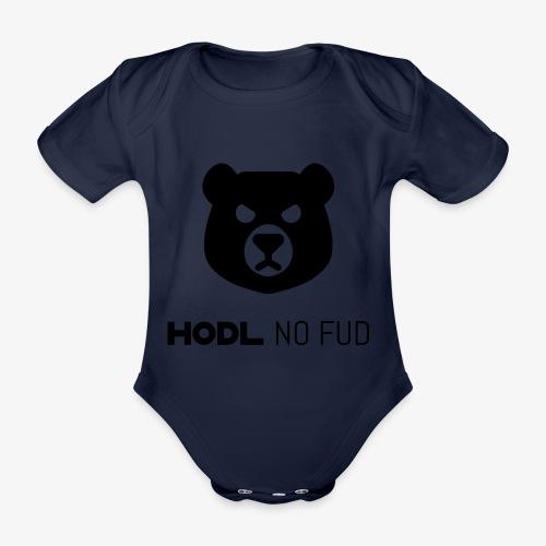 HODL-bearnofud-b - Organic Short-sleeved Baby Bodysuit