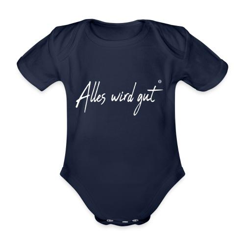 Alles wir gut - Baby Bio-Kurzarm-Body
