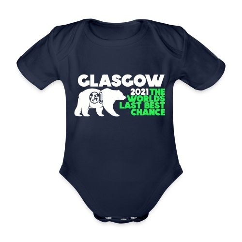 Last Best Chance - Glasgow 2021 - Organic Short-sleeved Baby Bodysuit