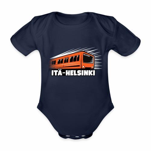 ITÄ-HELSINKI METRO T-paidat, Hupparit, lahjat ym. - Vauvan lyhythihainen luomu-body