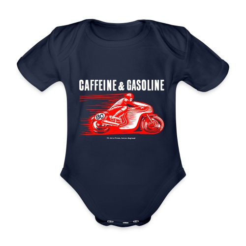 Caffeine & Gasoline white text - Organic Short-sleeved Baby Bodysuit