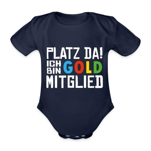 SuK - Platz Da! Ich bin GOLD Mitglied - Baby Bio-Kurzarm-Body
