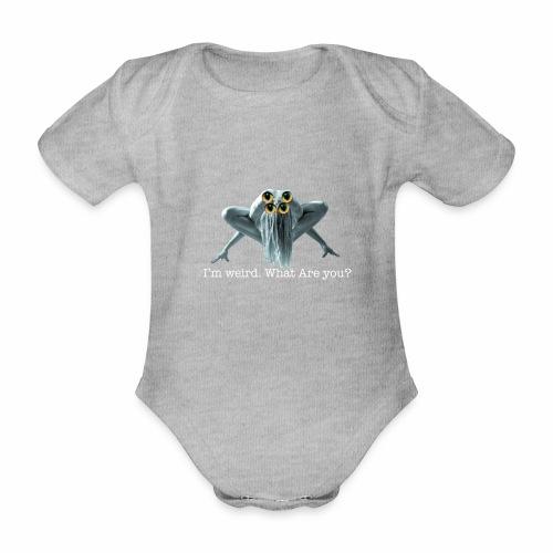Im weird - Organic Short-sleeved Baby Bodysuit