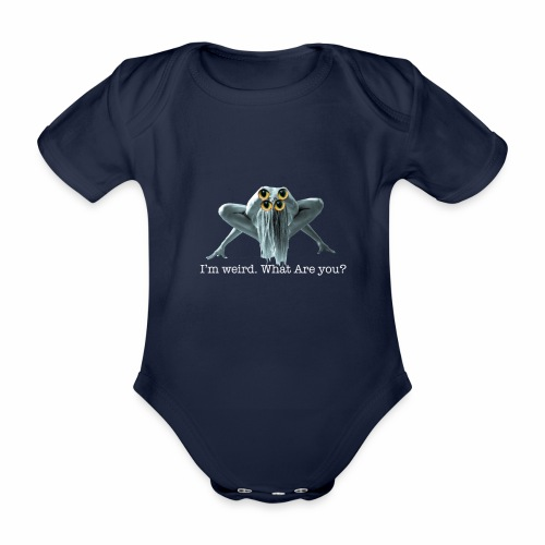 Im weird - Organic Short-sleeved Baby Bodysuit