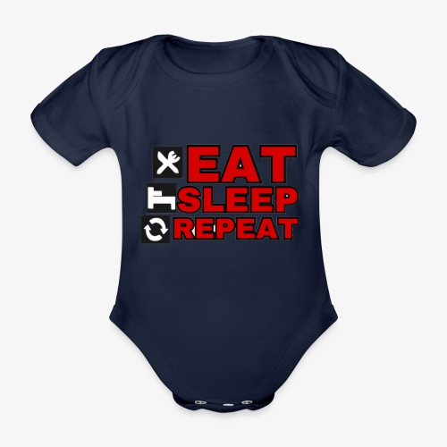 EAT SLEEP REPEAT T-SHIRT GOOD QUALITY. - Organic Short-sleeved Baby Bodysuit