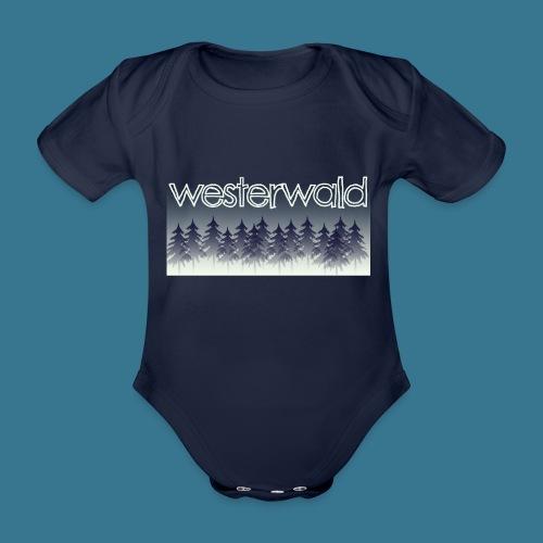 Mystischer Westerwald. - Baby Bio-Kurzarm-Body
