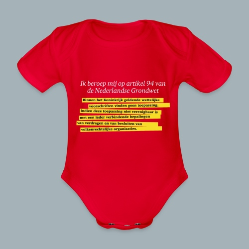 Nederlandse Grondwet T-Shirt - Artikel 94 - Baby bio-rompertje met korte mouwen
