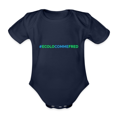 ecolocommefred - Body Bébé bio manches courtes