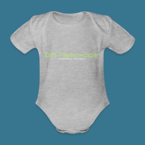 100. Kein Prozent weniger. - Baby Bio-Kurzarm-Body