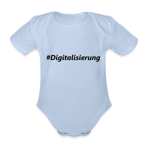 #Digitalisierung black - Baby Bio-Kurzarm-Body