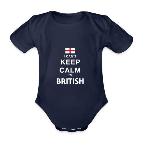 I CAN T KEEP CALM british - Baby Bio-Kurzarm-Body