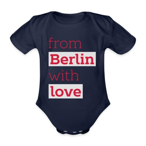 From Berlin with Love - Baby Bio-Kurzarm-Body