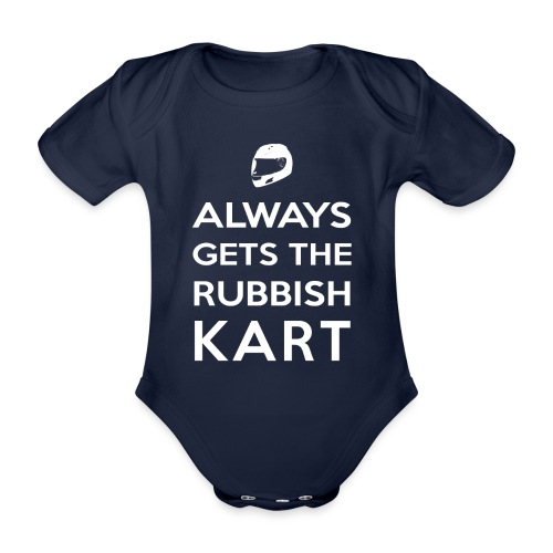 I Always Get the Rubbish Kart - Organic Short-sleeved Baby Bodysuit