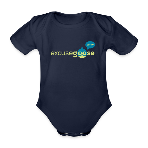 excusegoose 01 - Baby Bio-Kurzarm-Body