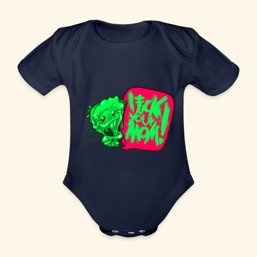 IF @ # * K YOUR MOM! - Organic Short-sleeved Baby Bodysuit