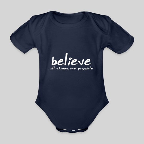 Believe all tings are possible Handwriting - Baby Bio-Kurzarm-Body
