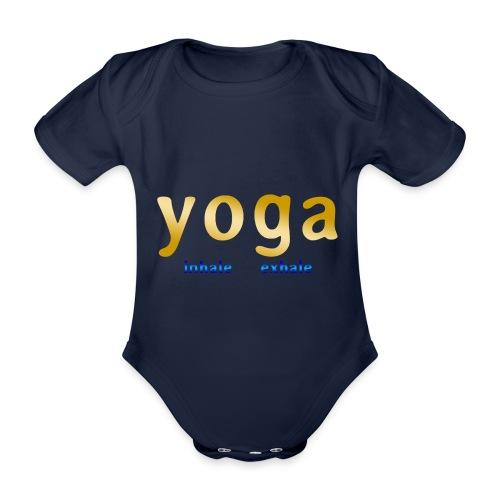yoga inhale exhale - Baby Bio-Kurzarm-Body