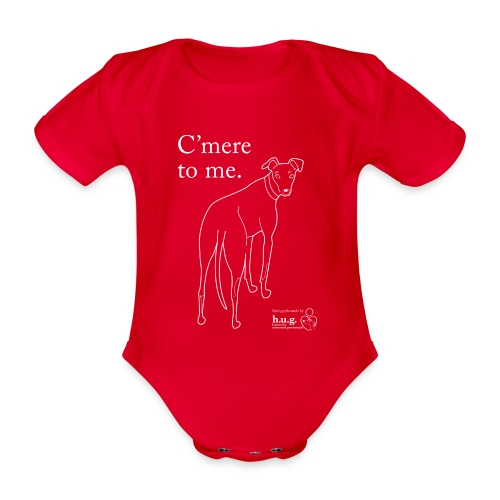 C'mere to me - Organic Short-sleeved Baby Bodysuit