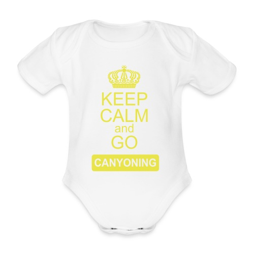 keep calm and go canyoning 2 - Baby Bio-Kurzarm-Body