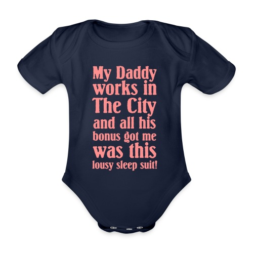 My Daddy sleep suit - Organic Short-sleeved Baby Bodysuit
