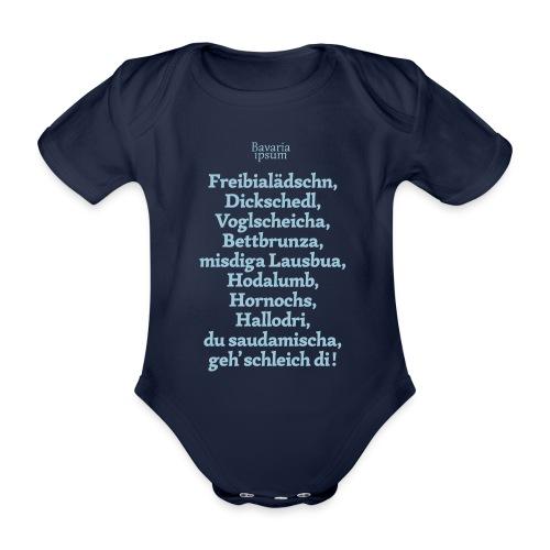 Bayrische Schimpfwörter Nr.2 - Baby Bio-Kurzarm-Body