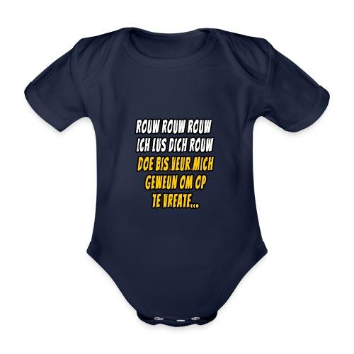 Dich Bis veur mich om op te vreate - Baby bio-rompertje met korte mouwen