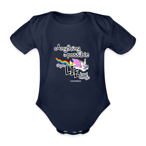 Anything Is Possible if you lie hard enough - Organic Short-sleeved Baby Bodysuit