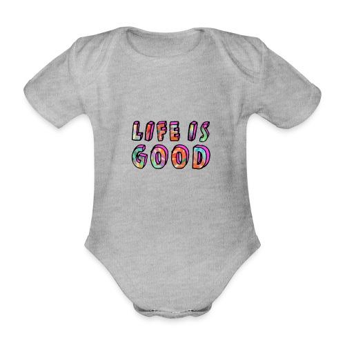 LifeIsGood - Organic Short-sleeved Baby Bodysuit