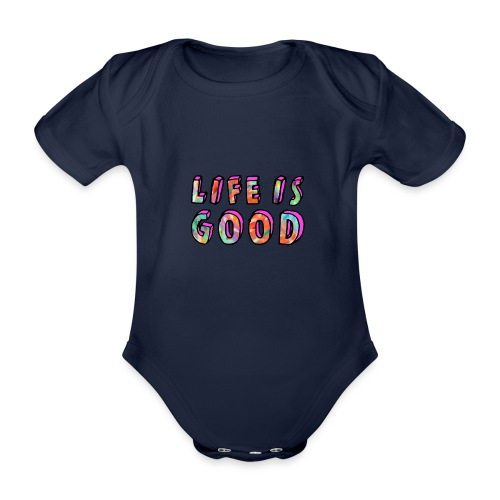 LifeIsGood - Organic Short-sleeved Baby Bodysuit