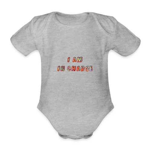 I am in Charge - Organic Short-sleeved Baby Bodysuit