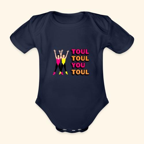 Toul Toul You Toul - Body Bébé bio manches courtes