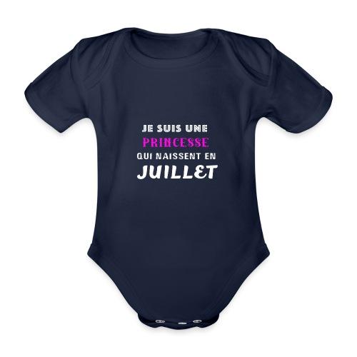 je suis une princesse qui naissent juillet - Body Bébé bio manches courtes