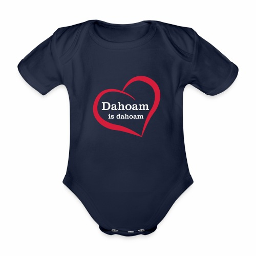 Dahoam is dahoam - Baby Bio-Kurzarm-Body
