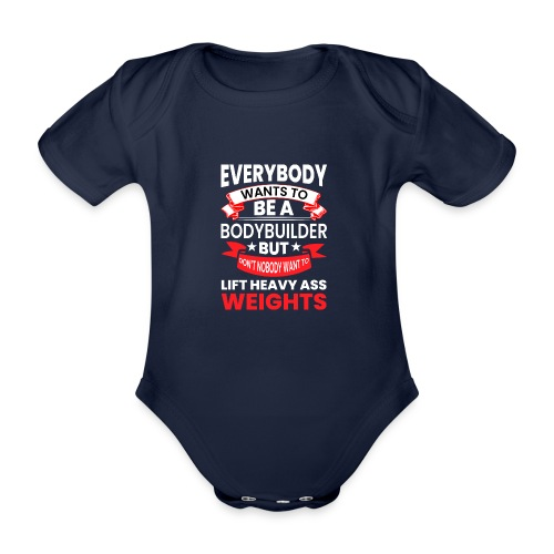 EVERYBODY WANTS TO - Baby Bio-Kurzarm-Body