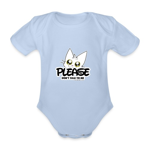 Please Don't Talk To Me - Organic Short-sleeved Baby Bodysuit
