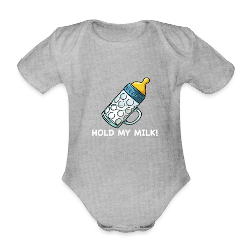 Hold My Milk - Baby Bio-Kurzarm-Body