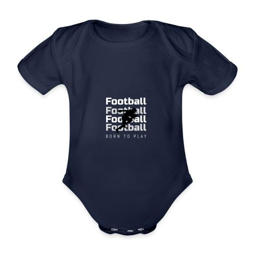 FOOTBALL BORN TO PLAY - Ekologiczne body niemowlęce z krótkim rękawem