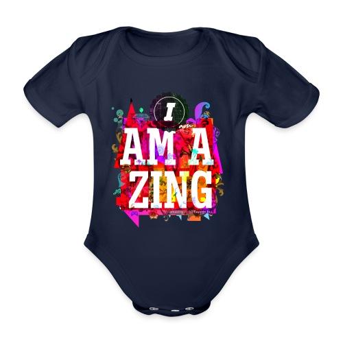 I am Amazing - Organic Short-sleeved Baby Bodysuit