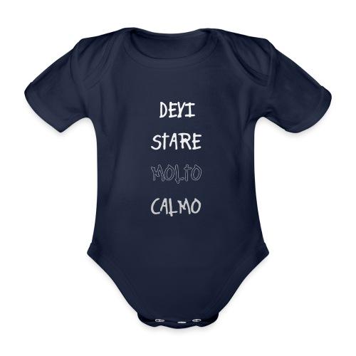 Devi stare molto calmo - Kortærmet babybody, økologisk bomuld