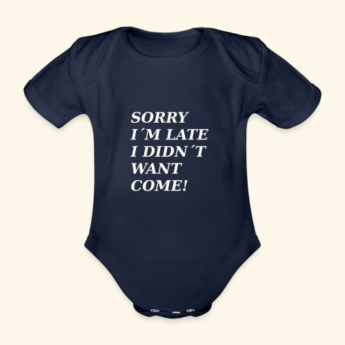 SORRY - Organic Short-sleeved Baby Bodysuit