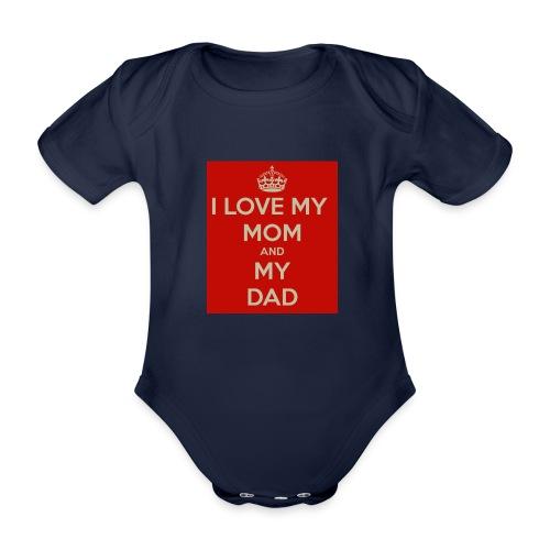 I Love Mom and Dad - Baby Bio-Kurzarm-Body