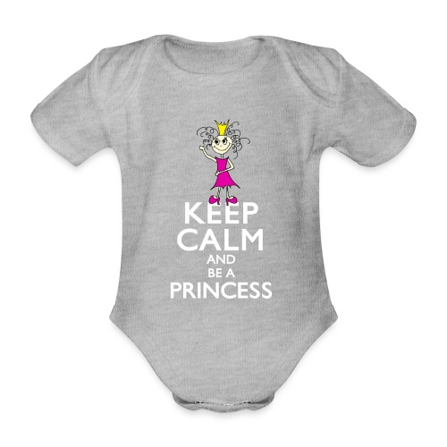 Keep calm an be a princess - Baby Bio-Kurzarm-Body