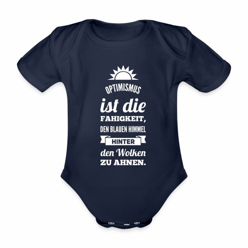 Optimismus ist...Sonne-w - Baby Bio-Kurzarm-Body